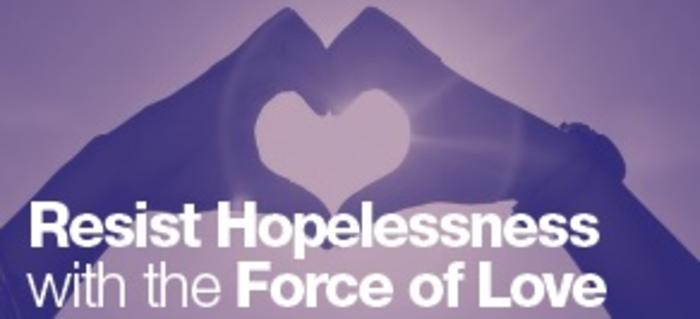 Resist Hopelessness with the Force of Love, by Susan Francois, CSJP